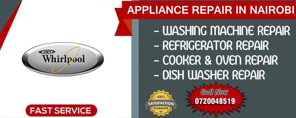 Whirlpool Appliance Repair Nairobi - Nairobi, Kenya